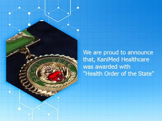 "KaniMed Healthcare was awarded with ""Health Order of the State"""